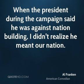 al-franken-al-franken-when-the-president-during-the-campaign-said-he ...
