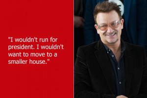 There are many reasons U2 's Bono couldn't run for the US ...