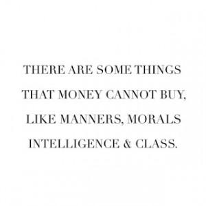 Money can't buy...
