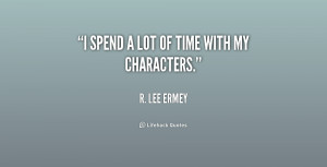 File Name : quote-R.-Lee-Ermey-i-spend-a-lot-of-time-with-158464.png ...