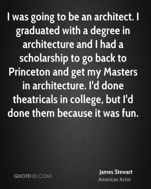 was going to be an architect. I graduated with a degree in ...