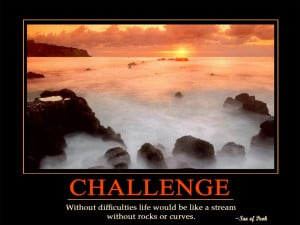 Inspirational Quotes About Challenges