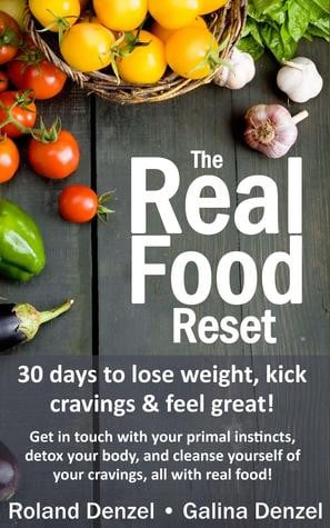 ... detox your body, and cleanse yourself of cravings, all with real food