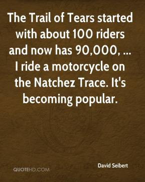 David Seibert - The Trail of Tears started with about 100 riders and ...