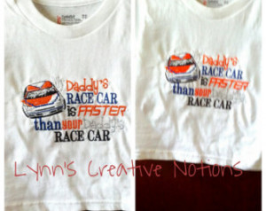 My daddys race car is faster than y ours, Embroidered tshirts, girls ...