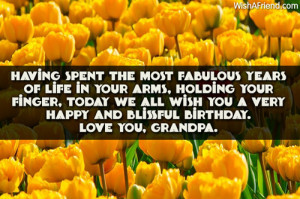 ... we all wish you a very happy and blissful birthday. Love you, grandpa