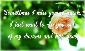 sometimes quotes i miss you so much it hurts sometimes quotes