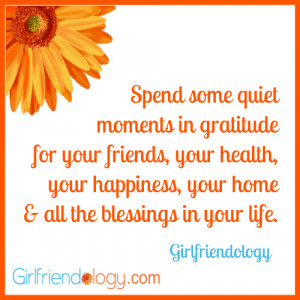 Girlfriendology spend some quiet moments, friendship quote