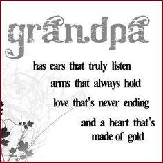 Grandpa Quotes | So true... | grandparents - sayings and stuff More