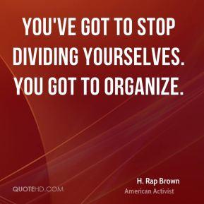 rap-brown-h-rap-brown-youve-got-to-stop-dividing-yourselves-you-got ...