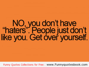 Funny quotes about Haters
