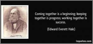 quote-coming-together-is-a-beginning-keeping-together-is-progress ...