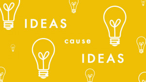 Ideas cause ideas and help evolve new ideas. They interact with each ...