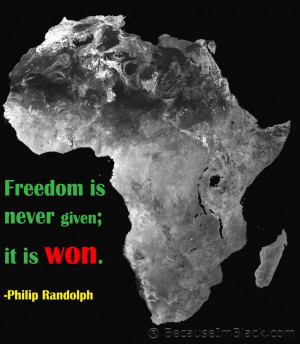 """QOTD: """"Freedom is never given; it is won."""
