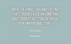 Jessica Lange Quotes