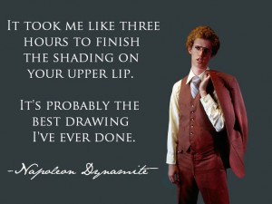 napoleon dynamite movie quote napoleon dynamite quote from kip one of ...