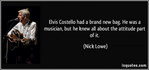 Elvis Costello had a brand new bag. He was a musician, but he knew all ...