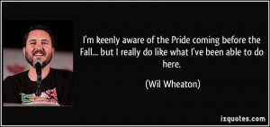 keenly aware of the Pride coming before the Fall... but I really ...