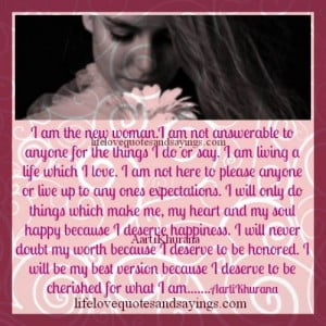 am the new woman i am not answerable to anyone for the things i do ...