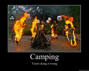 camping youre doing it wrong motivational poster
