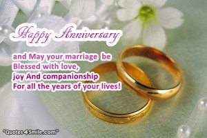 Happy anniversary and may your marriage be blessed with love, joy and ...