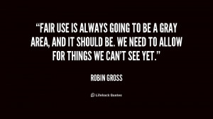 Quotes On Fair Use ~ Fair use is always going to be a gray area, and ...