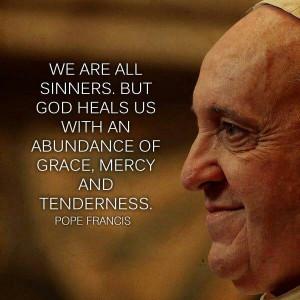 Pope Francis quotes. Catholics. http://francis.empowernetwork.com ...