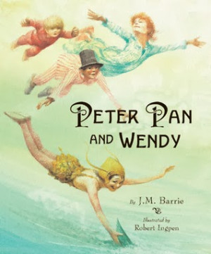 Peter Pan and Wendy by J.M. Barrie Illustrated by Robert Ingpen