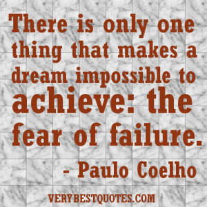 FEAR OF FAILURE QUOTES PICTURE