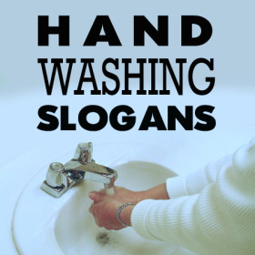 hand washing slogans to remind us the importance of washing our hands ...