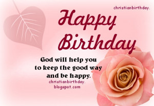 Happy Birthday. God will be with you Christian Card