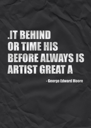 George Edward Moore Minimalist poster quotes by Pat Langton