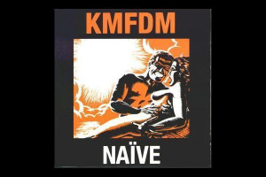 Kmfdm Naive Hell To Go