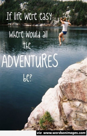 Take adventures in life quote motivational