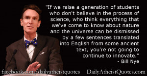 Bill Nye – If we raise a generation of students