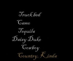 countrya.png Pure Country, Kinda Girl. image by redneckmudslut