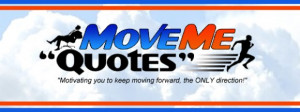 Top 10 Reasons (and Quotes) Why MoveMe Quotes was Founded.
