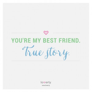 Youre My Best Friend Quotes Quotesgram