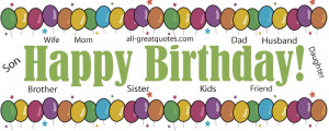 Happy Birthday Quotes for Family Members