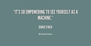 File Name : quote-Jennie-Finch-its-so-empowering-to-see-yourself-as ...