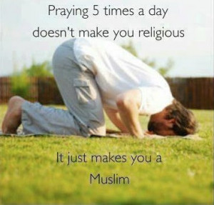 Best-Quotes-about-Namaz-Salah-Praying-five-times-a-day-Best-sayings ...