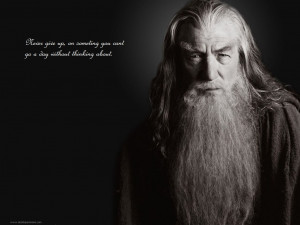 Gandalf Quotes Wallpaper 1024x768 Gandalf, Quotes, The, Lord, Of, The ...