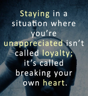Quotes and Sayings about Being Unappreciated