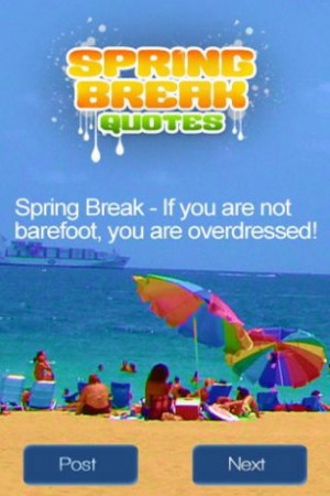 collection of spring break quotes and sayings whether you are ...