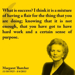 Success quotes - Margaret Thatcher