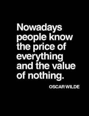 This entry was posted in Life Quotes , Oscar Wilde , Value Quotes ...