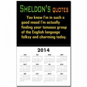Sheldon's Penny's English Quote Calendar Print. CafePress has the best ...