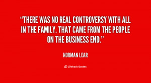There was no real controversy with All In The Family. That came from ...