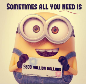 Minion-Quotes-All-you-need-is.jpg