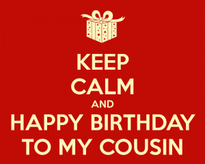 happy birthday to my favorite cousin